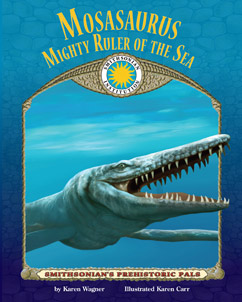Cover for Mosasaurus Mighty Ruler of the Sea