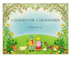 Cover for A Garden for a Groundhog