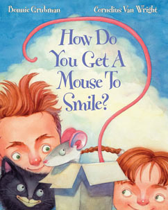 Cover for How Do You Get a Mouse to Smile?