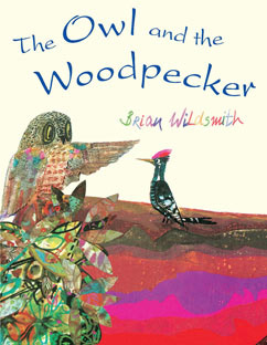 Cover for The Owl and the Woodpecker