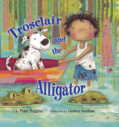 Cover for Trosclair and the Alligator