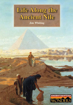 Cover for Life Along the Ancient Nile
