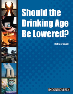 Cover for Should the Drinking Age Be Lowered?