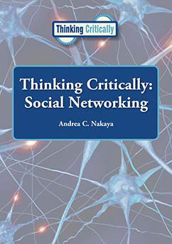 Cover for Thinking Critically: Social Networking
