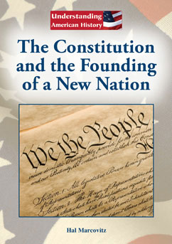Cover for The Constitution and the Founding of a New Nation