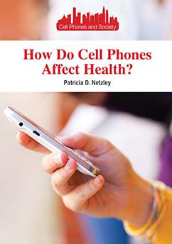 Cover for How Do Cell Phones Affect Health?