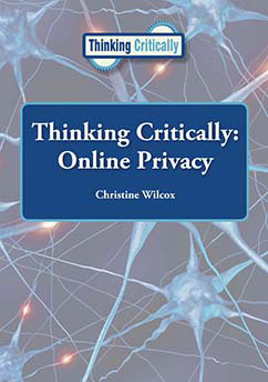 Cover for Thinking Critically: Online Privacy
