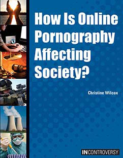 Cover for How Is Online Pornography Affecting Society?