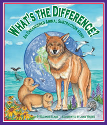 Cover for What's the Difference? An Endangered Animal Subtraction Story