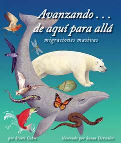 Cover for Avanzando...de aquí para allá: migraciones masivas