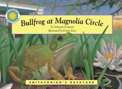 Cover for Bullfrog at Magnolia Circle