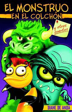 Cover for El monstruo en el colchón y otros cuentos