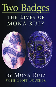 Cover for Two Badges: The Lives of Mona Ruiz