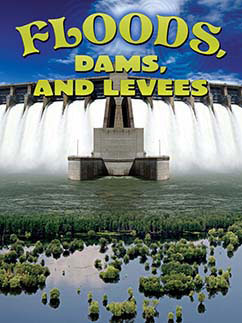 Cover for Floods, Dams, and Levees
