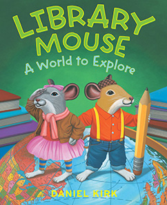 Cover for Library Mouse: A World to Explore