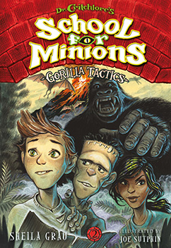 Cover for Gorilla Tactics (Dr. Critchlore's School for Minions #2)