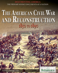 Cover for The American Civil War and Reconstruction: 1850 to 1890