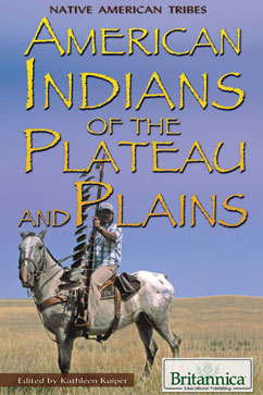 Cover for American Indians of the Plateau and Plains