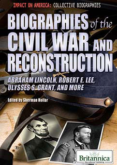 Cover for Biographies of the Civil War and Reconstruction