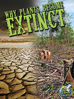 Cover for Why Plants Become Extinct