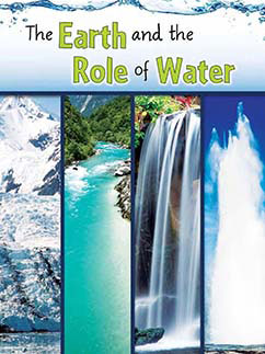 Cover for The Earth and The Role of Water