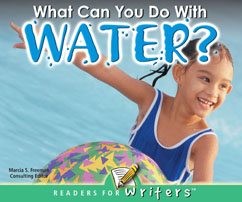 Cover for What Can You Do With Water?