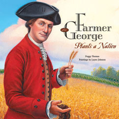 Cover for Farmer George Plants a Nation