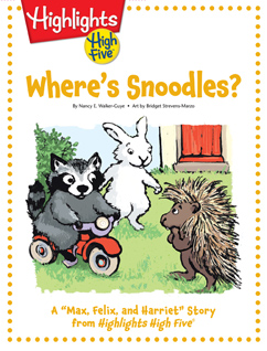 Cover for Max, Felix, and Harriet - Where's Snoodles?