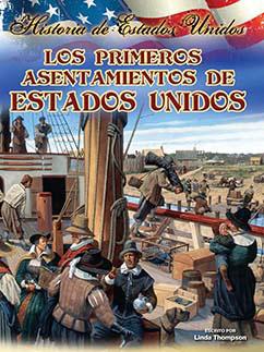 Cover for Los primeros asentamientos de estados unidos