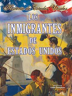 Cover for Los inmigrantes de estados unidos