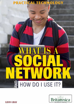 Cover for What Is a Social Network and How Do I Use It?