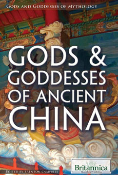 Cover for Gods & Goddesses of Ancient China