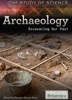 Cover for Archaeology: Excavating Our Past