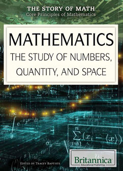 Cover for Mathematics: The Study of Numbers, Quantity, and Space