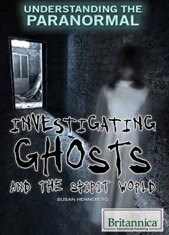 Cover for Investigating Ghosts and the Spirit World
