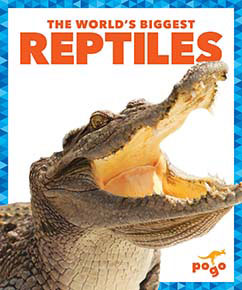 Cover for The World's Biggest Reptiles