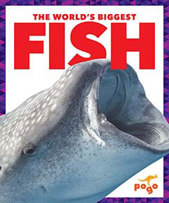 Cover for The World's Biggest Fish