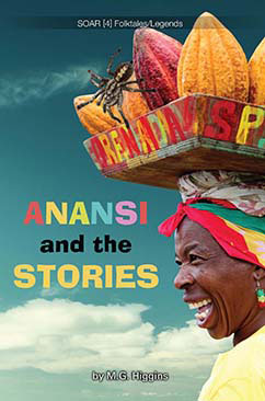 Cover for Anansi and the Stories
