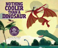 Cover for Nothing Cooler Than a Dinosaur