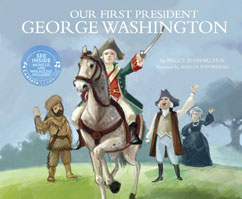 Cover for Our First President: George Washington