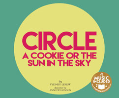 Cover for Circle: A Cookie or the Sun in the Sky