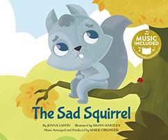 Cover for The Sad Squirrel