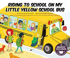 Cover for Riding to School on My Little Yellow School Bus