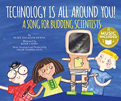 Cover for Technology Is All Around You!
