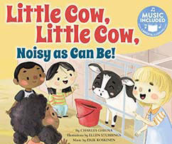 Cover for Little Cow, Little Cow, Noisy as Can Be!
