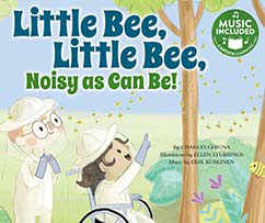 Cover for Little Bee, Little Bee, Noisy as Can Be!