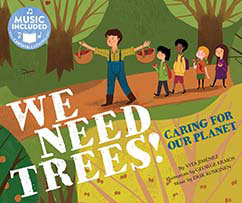 Cover for We Need Trees!