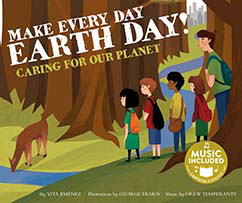 Cover for Make Every Day Earth Day!