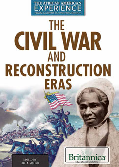 Cover for The Civil War and Reconstruction Eras