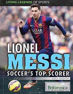 Cover for Lionel Messi: Soccer's Top Scorer